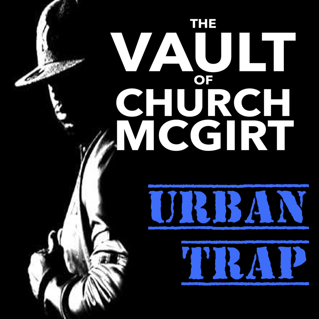 Church-Mcgirt-Urban-Trap